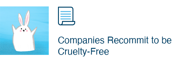 Companies Recommit to be Cruelty-Free