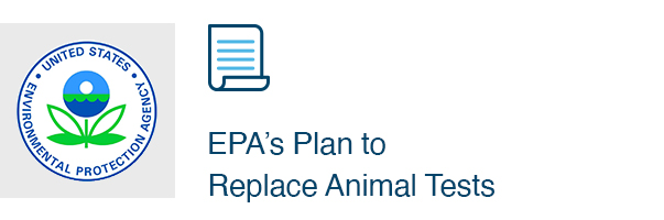 EPA's Plan to Replace Animal Tests
