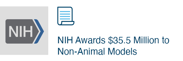 NIH Awards $35.5 Million to Non-Animal Models
