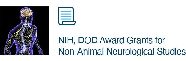 NIH, DOD Award Grants for Non-Animal Neurological Studies