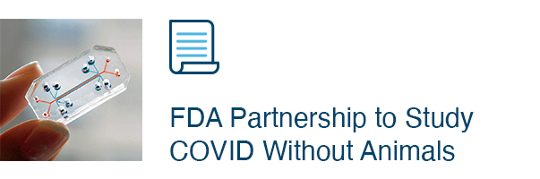 FDA Partnership to Study COVID Without Animals