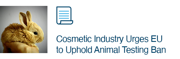 Cosmetic Industry Urges EU to Uphold Animal Testing Ban