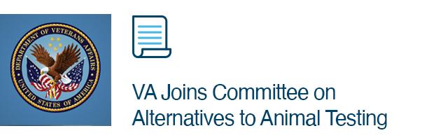 VA Joins Committee on Alternatives to Animal Testing