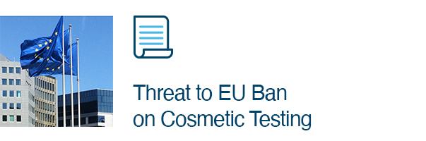 Threat to EU Ban on Cosmetic Testing